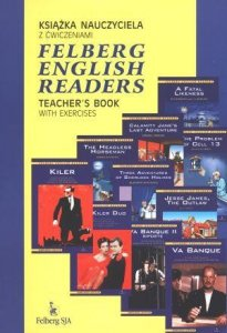Felberg English Readers Teacher's Book with Exercises