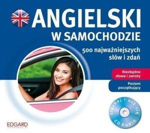 Angielski w samochodzie. 500 najważniejszych słów A1 (płyta audio CD)