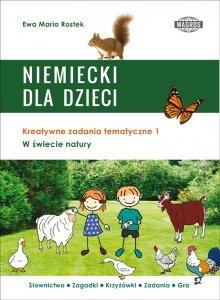 Niemiecki dla dzieci. W świecie natury. Kreatywne zadania tematyczne 1