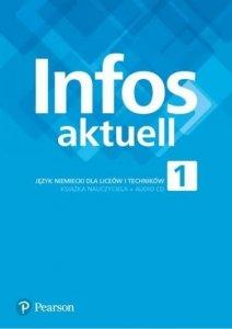 Infos Aktuell 1. Język niemiecki. Liceum i technikum. Książka nauczyciela + CD audio