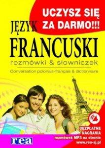 Język francuski. Rozmówki & słowniczek. Conversation polonais-francais & dictionnaire z nagraniami MP3