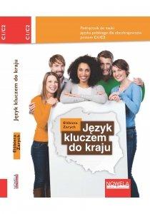 Język kluczem do kraju. podręcznik do nauki języka polskiego dla obcokrajowców C1-C2