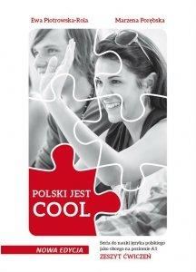 POLSKI JEST COOL. Zeszyt ćwiczeń do nauki języka polskiego jako obcego na poziomie A0-A1. Nowa edycja