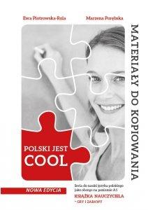 POLSKI JEST COOL. Książka nauczyciela. Gry i zabawy - materiały do kopiowania