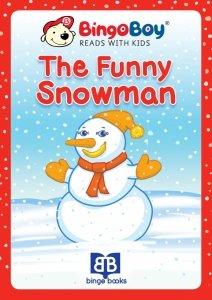 THE FUNNY SNOWMAN. Lektura do nauki samodzielnego czytania po angielsku dla dzieci