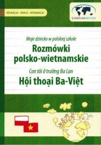 Rozmówki polsko-wietnamskie dla rodziców i opiekunów. Moje dziecko w polskiej szkole