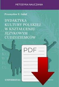 Dydaktyka kultury polskiej w kształceniu językowym cudzoziemców. Podejście porównawcze EBOOK
