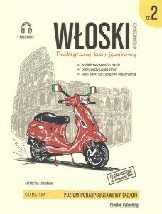 Włoski w tłumaczeniach 2 Gramatyka. Poziom podstawowy z nagraniami MP3