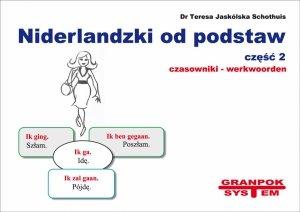 Niderlandzki od podstaw 2. Czasowniki. Ilustrowany słownik niderlandzko-polski