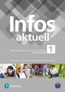 Infos Aktuell 1. Język niemiecki. Liceum i technikum. Zeszyt ćwiczeń (Poziom: A1/A1+)