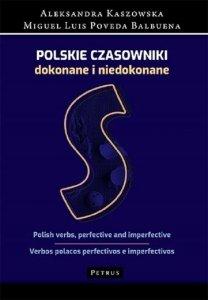 Polskie czasowniki dokonane i niedokonane. Słownik polsko-angielsko-hiszpański