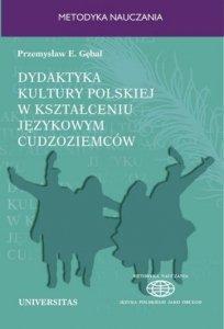 Dydaktyka kultury polskiej w kształceniu językowym cudzoziemców. Podejście porównawcze
