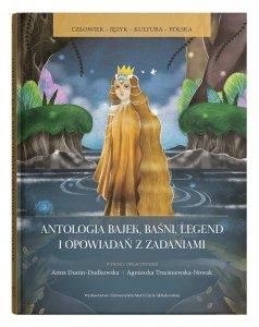 Antologia bajek, baśni, legend i opowiadań z zadaniami. Poziom A1-C2