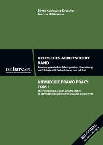 Deutsches Arbeitsrecht Band 1 Niemieckie prawo pracy w tłumaczeniu na język polski. Tom 1