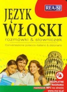Język włoski. Rozmówki & słowniczek. Conversazione polacco-italiano & dizionario z nagraniami MP3