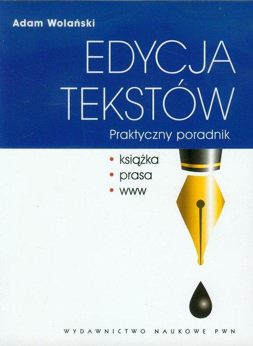 Edycja tekstów Praktyczny poradnik