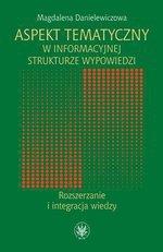 Aspekt tematyczny w informacyjnej strukturze wypowiedzi. Rozszerzanie i integracja wiedzy