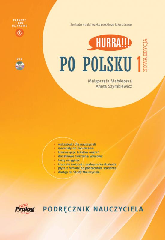 Hurra Po Polsku 1. Podręcznik nauczyciela. Nowa Edycja + DVD Video + Strefa Nauczyciela