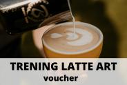 Voucher - Trening Latte Art