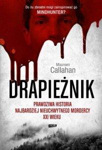 Drapieżnik. Prawdziwa historia najbardziej nieuchwytnego mordercy XXI wieku  wyd. kieszonkowe
