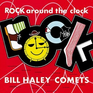 Bill Haley And His Comets - Rock Around The Clock [LP 180g]