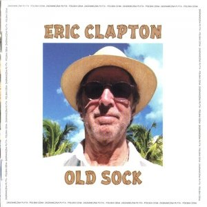 Eric Clapton - Old Sock [CD]