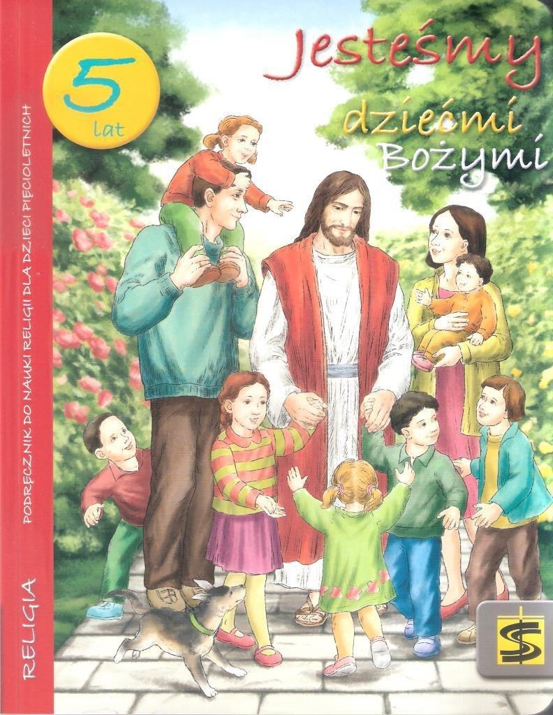 Katechizm 5-lat Jesteśmy dziećmi Bożymi podr. ŚBM