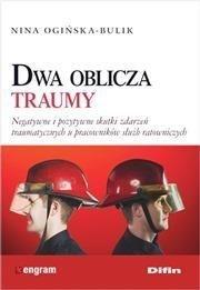 Dwa oblicza traumy