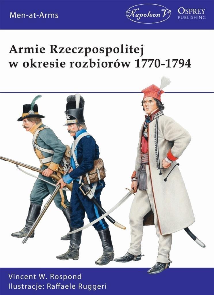 Armie Rzeczpos. w okresie rozbiorów 1770-1794