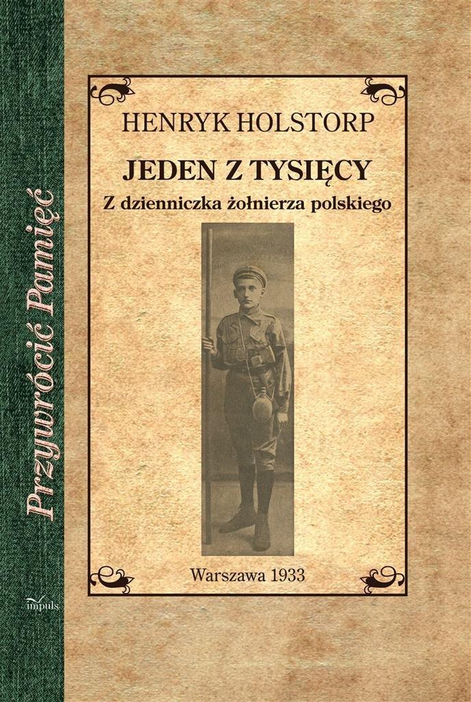 Jeden z tysięcy. Z dzienniczka żołnierza polskiego