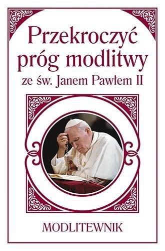 Przekroczyć próg modlitwy ze św. JP II (A6)