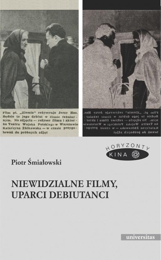 Niewidzialne filmy, uparci debiutanci