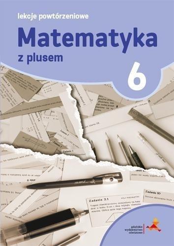 Matematyka SP 6 Lekcje Powtórzeniowe w. 2019 GWO