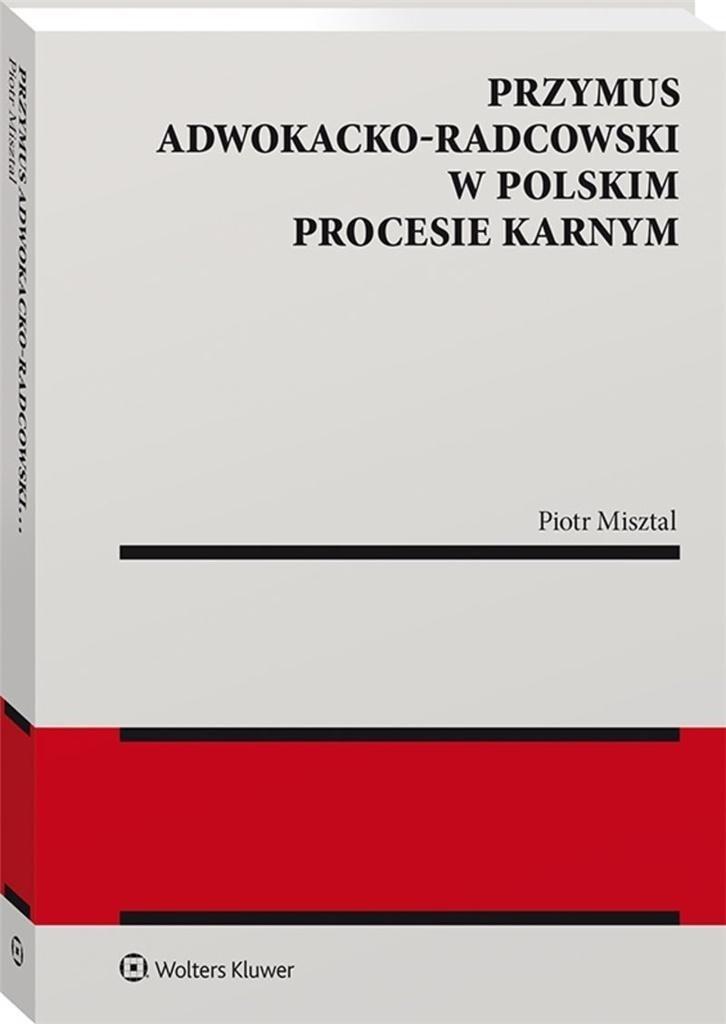 Przymus adwokacko-radcowski w polskim procesie...