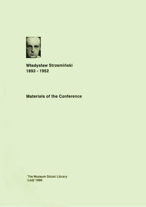 Materials of the Conference. Władysław Strzemiński