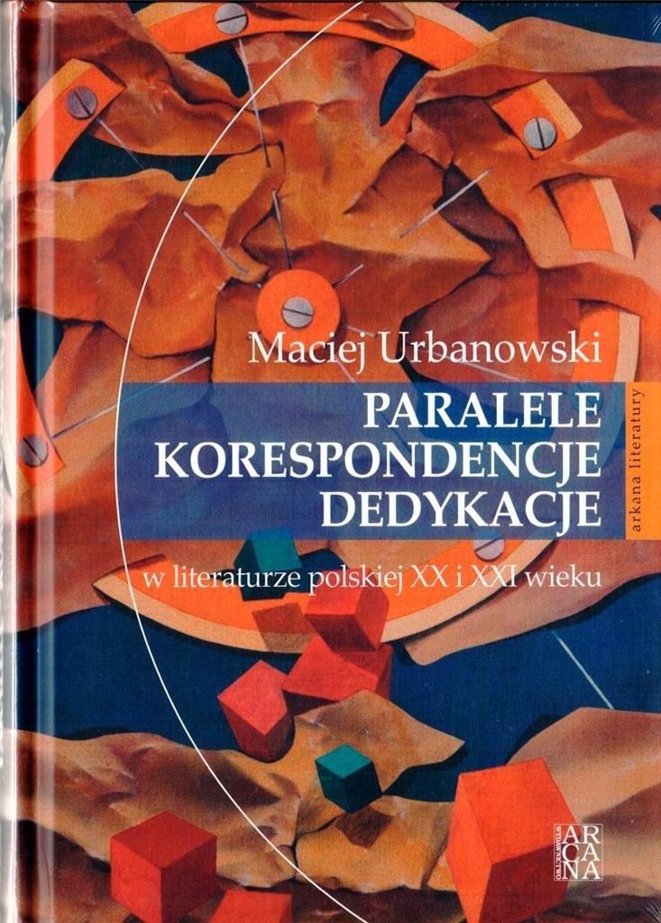 Paralele, korespondencje, dedykacje w literaturze