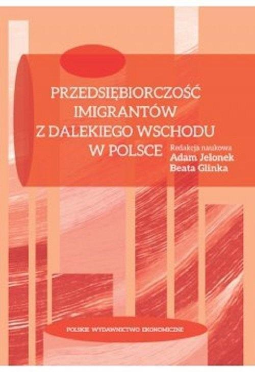 Przedsiębiorczość imigrantów z Dalekiego Wschodu..