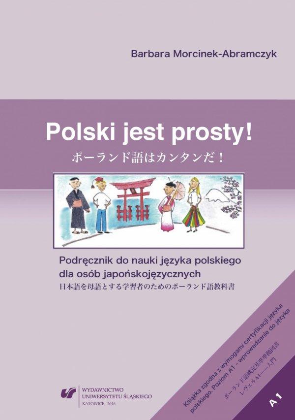 Polski jest prosty! Podręcznik do nauki języka polskiego dla osób japońskojęzycznych