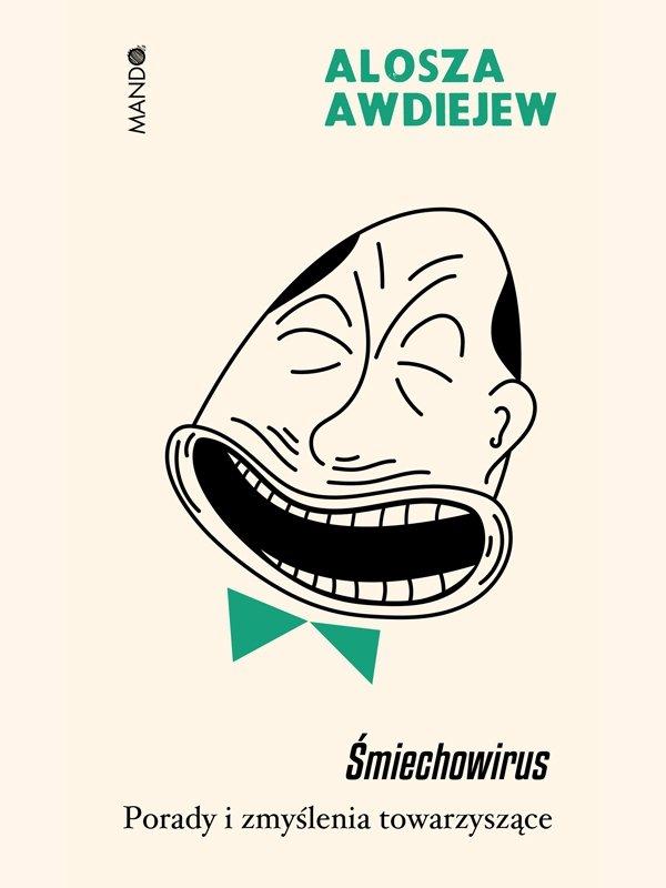 Śmiechowirus. Porady i zmyślenia towarzyszące
