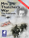 Mrs Thatcher's War: The Falklands, 1982