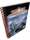 Space Infantry Resurgence: Spiral Core Rules v2.0