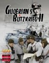 Guderian's Blitzkrieg II