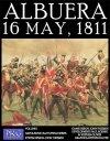 ALBUERA: 16 May 1811 Volume 1