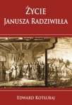 Życie Janusza Radziwiłła