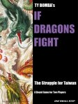 IF DRAGONS FIGHT