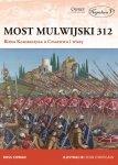 Most Mulwijski 312. Bitwa Konstantyna o Cesarstwo i wiarę