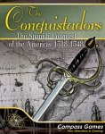 The Conquistadors: The Spanish Conquest Of The Americas – 1518-1548