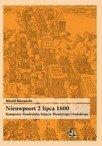 Nieuwpoort 2 lipca 1600.Kampania flandryjska księcia Maurycego Orańskiego