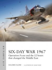 Air Campaigns 10 Six-Day War 1967 Paperback