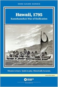 Hawaii, 1795: Kamehameha's War of Unification